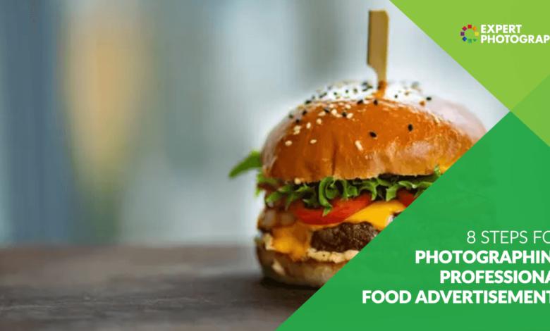 8 etapas para fotografar anúncios de comida profissional