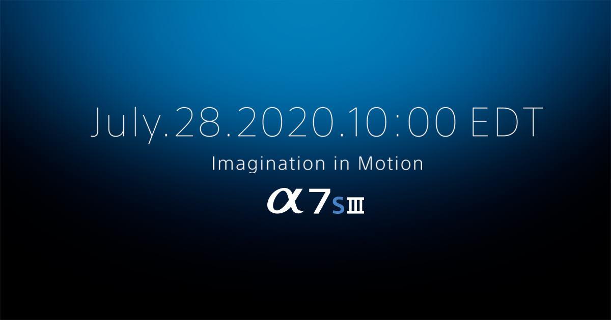 Photo of Anúncio oficial da Sony A7S III 28 de julho |  Serão suas fotos icônicas e sua câmera de vídeo?