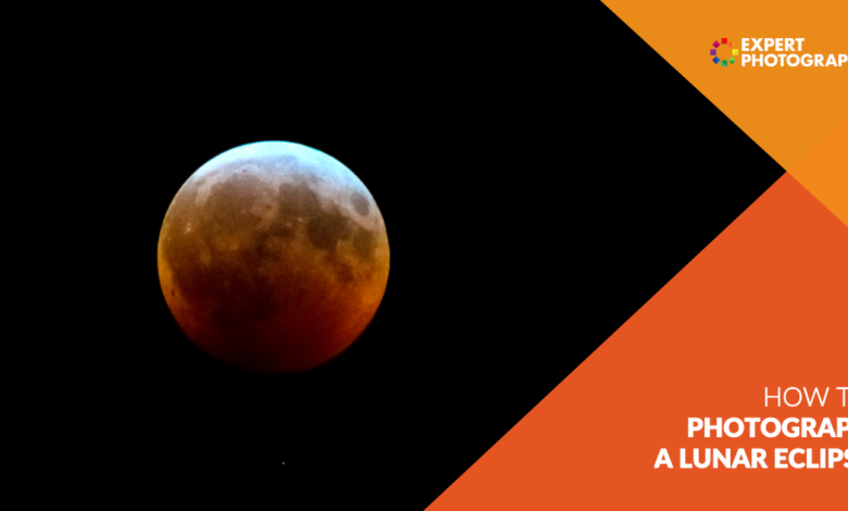 Como fotografar o eclipse lunar (equipamentos, configurações, dicas)
