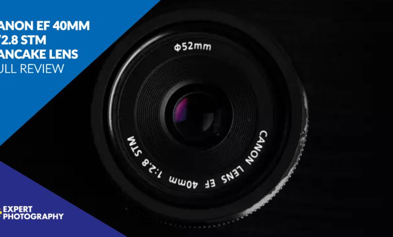 Lente panqueca Canon EF 40 mm f / 2.8 STM (análise completa de 2020)