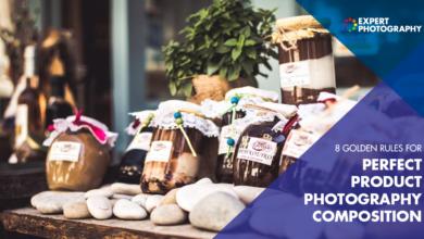 Photo of 8 regras de ouro para uma composição perfeita de fotos de produtos