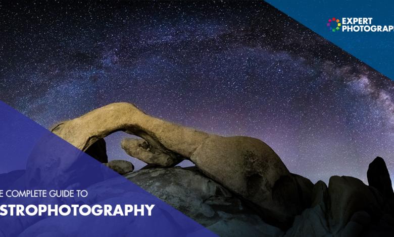 O guia definitivo para astrofotografia (89 melhores dicas!)