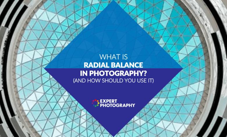 O que é equilíbrio radial na fotografia? (E como usá-lo!)