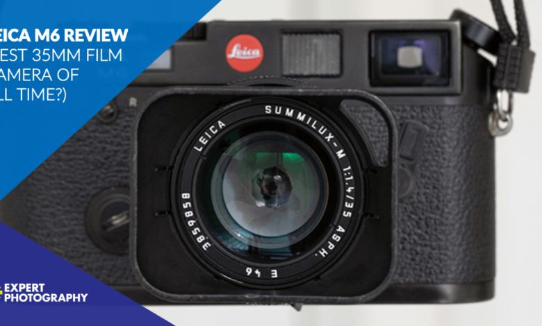 Análise da Leica M6 (melhor câmera de filme 35 mm de todos os tempos?)
