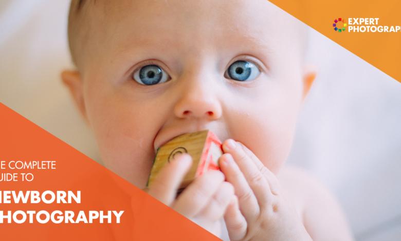 The Ultimate Guide to Newborn Photography (67 melhores dicas!)