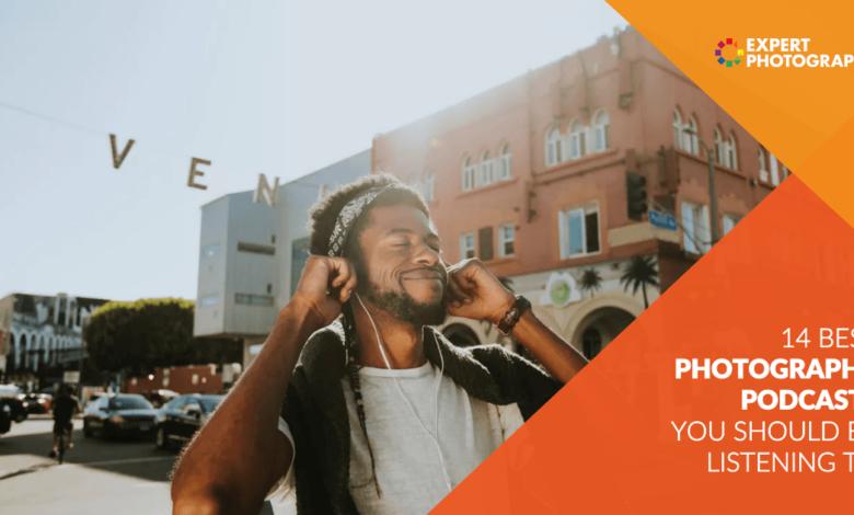14 melhores podcasts de fotografia que você deveria ouvir em 2021