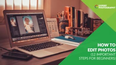 Photo of Como editar fotos (12 etapas importantes para iniciantes)