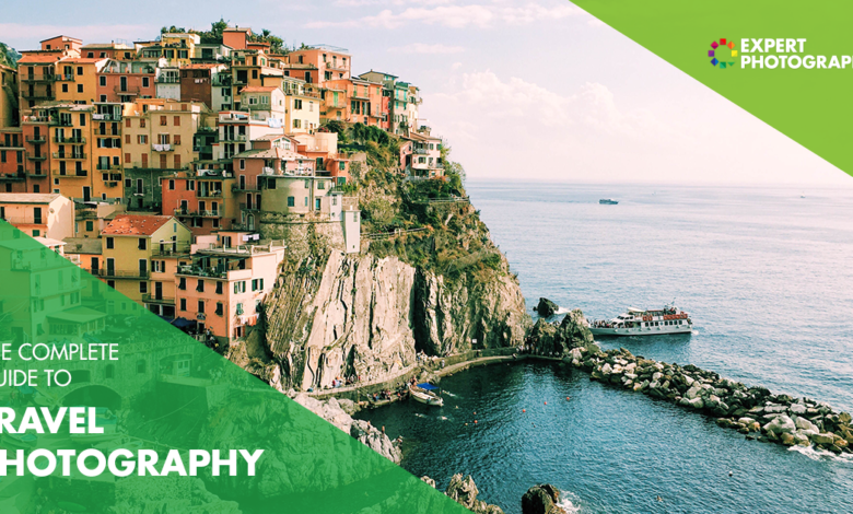 The Ultimate Guide to Travel Photography (113 principais dicas!)