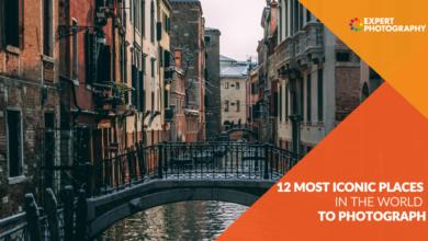 Photo of 12 lugares mais icônicos para a fotografia em todo o mundo