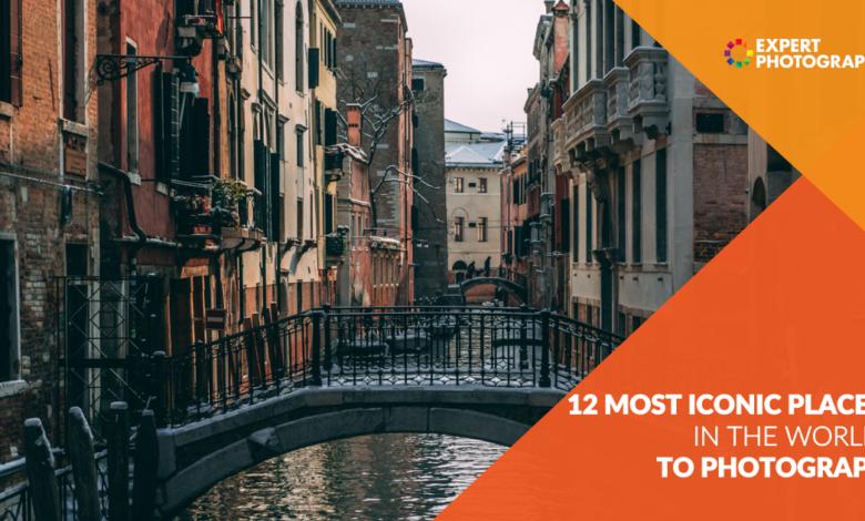 12 lugares mais icônicos para a fotografia em todo o mundo