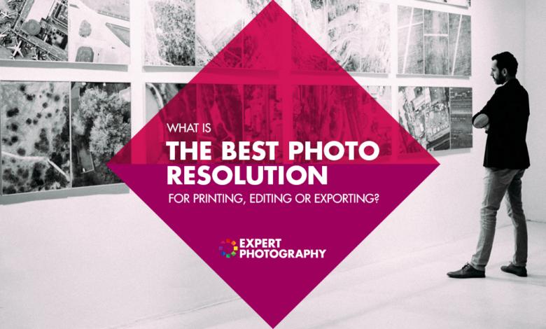 Qual é a melhor resolução de imagem? (Imprimir, editar ou exportar)
